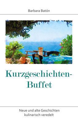 Kurzgeschichten-Buffet