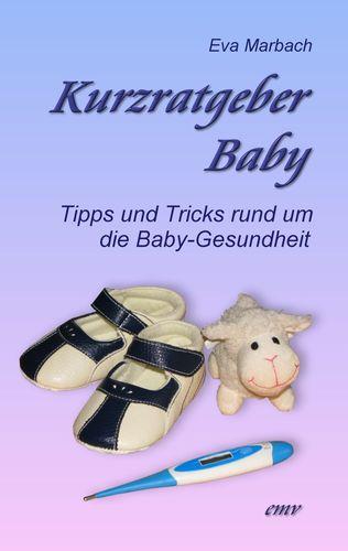 Kurzratgeber Baby