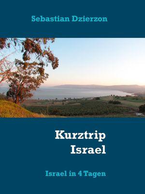 Kurztrip Israel