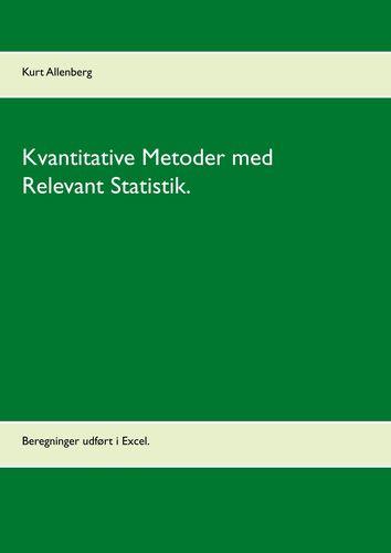 Kvantitative Metoder med Relevant Statistik.