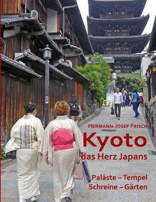 Kyoto das Herz Japans