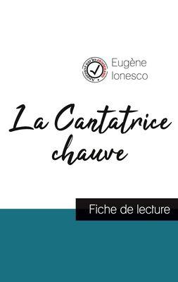 La Cantatrice chauve de Eugène Ionesco (fiche de lecture et analyse complète de l'oeuvre)