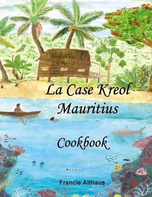 La Case Kreol - Mauritius