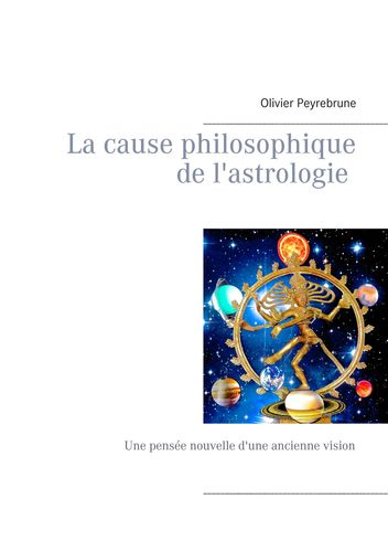 La cause philosophique de l'astrologie