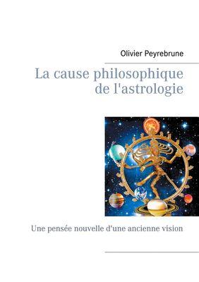 La cause philosophique de l'astrologie