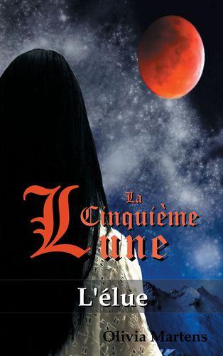 La Cinquième Lune - Tome 1