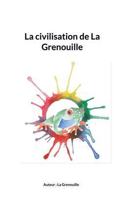 La civilisation de La Grenouille