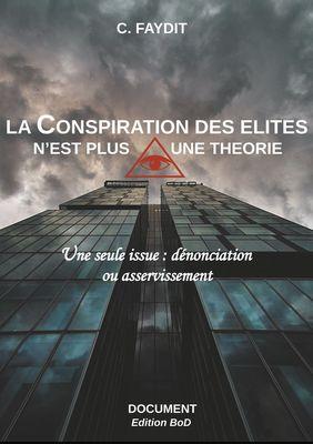La conspiration des élites n'est plus une théorie
