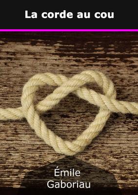 La corde au cou