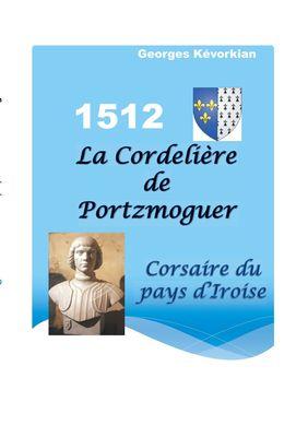 La Cordelière de Portzmoguer - Corsaire du Pays d'Iroise