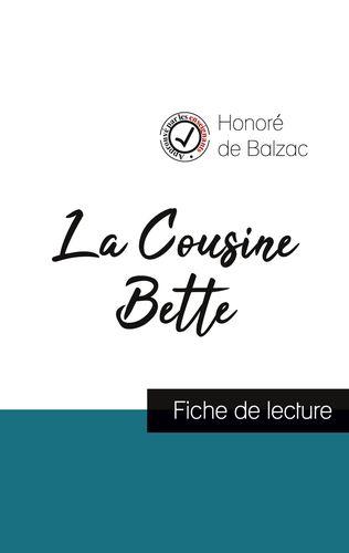 La Cousine Bette de Balzac (fiche de lecture et analyse complète de l'oeuvre)