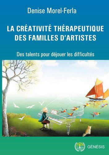 La créativité thérapeutique des familles d'artistes