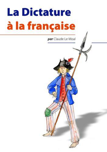 La Dictature à la française