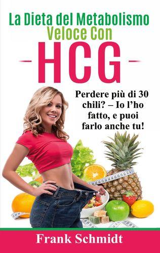 La Dieta del Metabolismo Veloce Con hCG