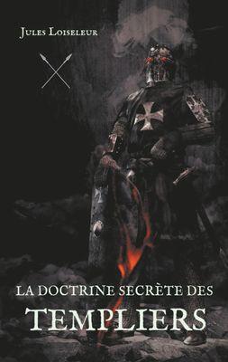 La doctrine secrète des templiers