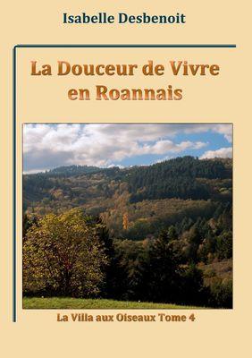 La Douceur de Vivre en Roannais