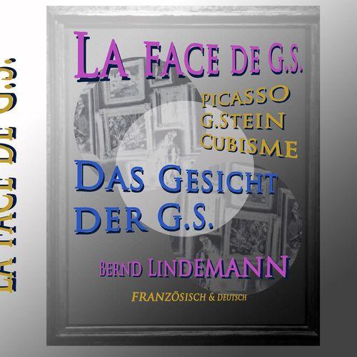 La face de G.S. - Das Gesicht der G.S.