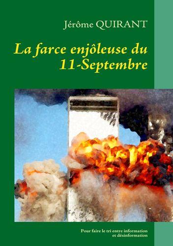 La farce enjôleuse du 11-Septembre