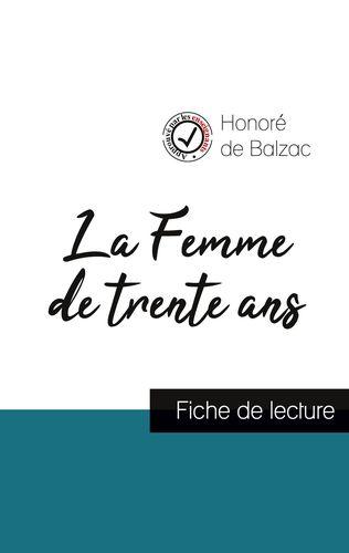 La Femme de trente ans de Balzac (fiche de lecture et analyse complète de l'oeuvre)