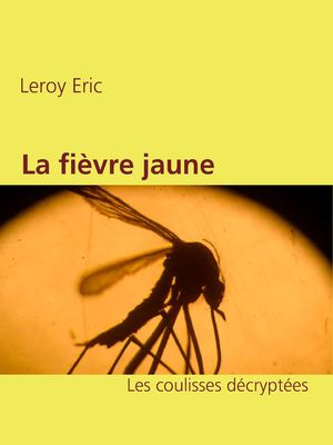 La fièvre jaune