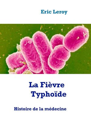 La Fièvre Typhoïde