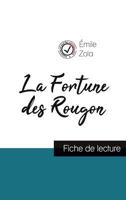 La Fortune des Rougon de Émile Zola (fiche de lecture et analyse complète de l'oeuvre)