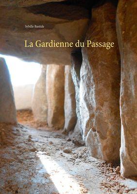 La Gardienne du Passage