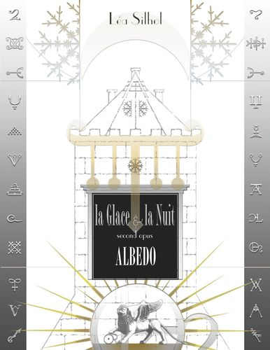 La Glace et la Nuit opus 2 : Albedo