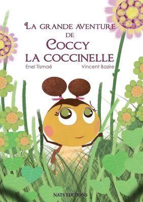 La grande avanture de Coccy la coccinelle