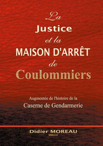 La Justice et la Maison d'Arrêt de Coulommiers