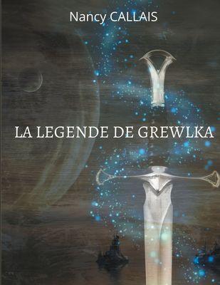 LA LEGENDE DE GREWLKA