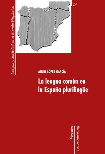 La lengua común en la España plurilingüe