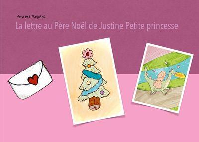 La lettre au Père Noël de Justine petite princesse