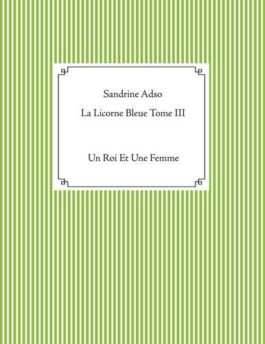 La Licorne Bleue Tome III