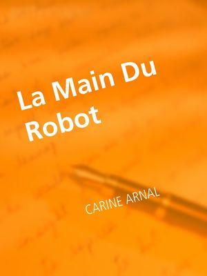 La Main Du Robot