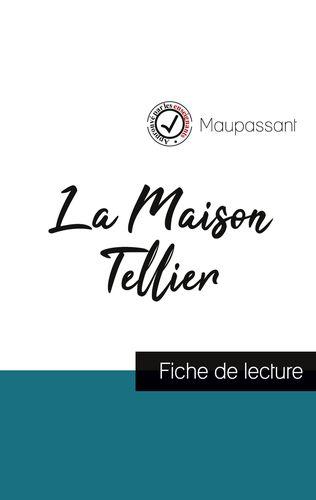 La Maison Tellier de Maupassant (fiche de lecture et analyse complète de l'oeuvre)