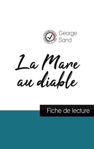 La Mare au diable de George Sand (fiche de lecture et analyse complète de l'oeuvre)