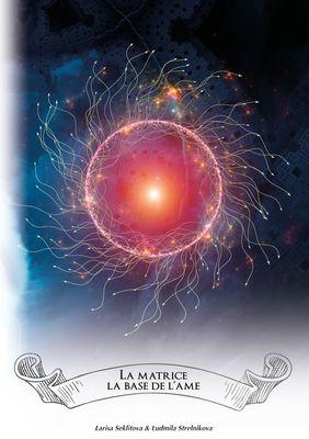 La Matrice - la base de l'âme