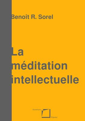 La méditation intellectuelle