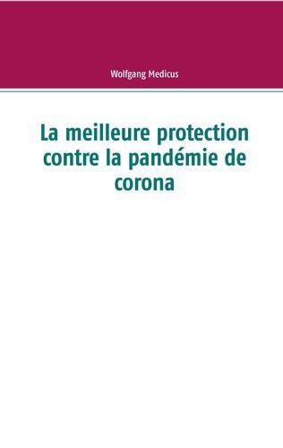La meilleure protection contre la pandémie de corona