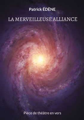 La merveilleuse alliance