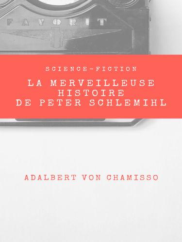 La Merveilleuse Histoire de Peter Schlemihl