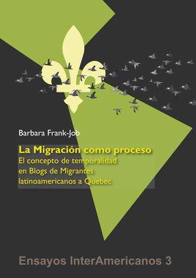 La Migración como Proceso