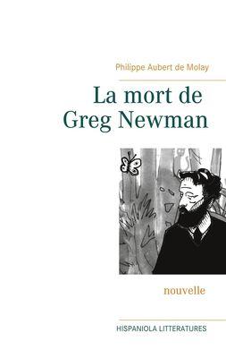 La mort de Greg Newman