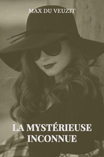 La mystérieuse inconnue