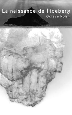 La naissance de l'iceberg