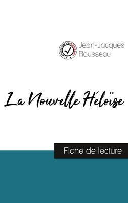 La Nouvelle Héloïse de Jean-Jacques Rousseau (fiche de lecture et analyse complète de l'oeuvre)