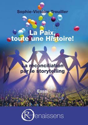 La Paix, toute une histoire!