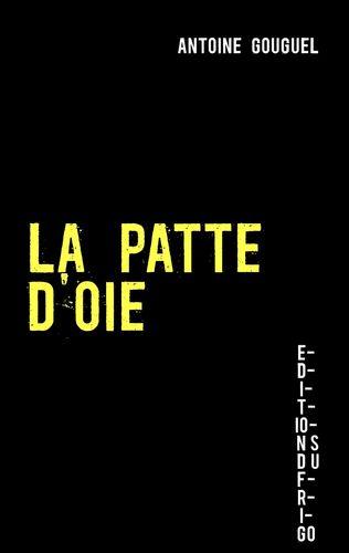 LA PATTE D'OIE