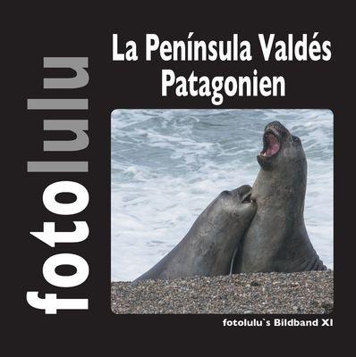 La Península Valdés Patagonien